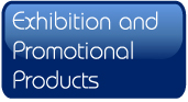 Exhibition and Promotional Products